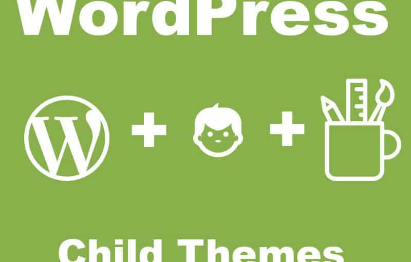 WordPress: Membuat Child Themes