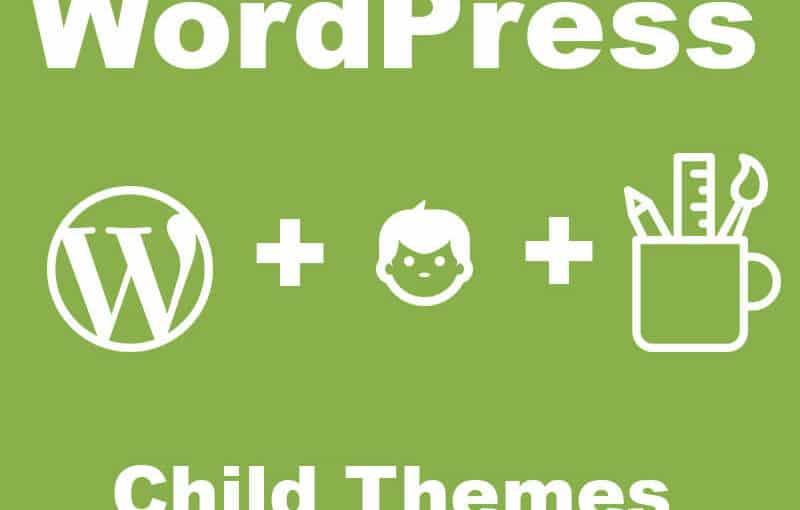 WordPress: Membuat Child Themes